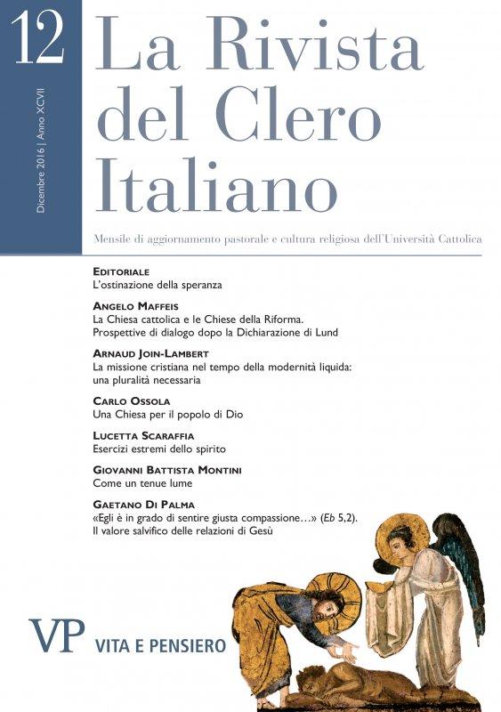 La Chiesa cattolica e le Chiese della Riforma. Prospettive di dialogo dopo la Dichiarazione di Lund