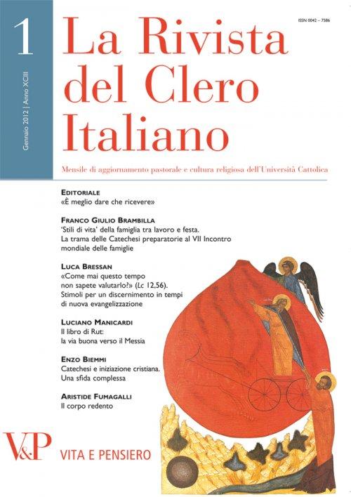 LA RIVISTA DEL CLERO ITALIANO - 2012 - 1