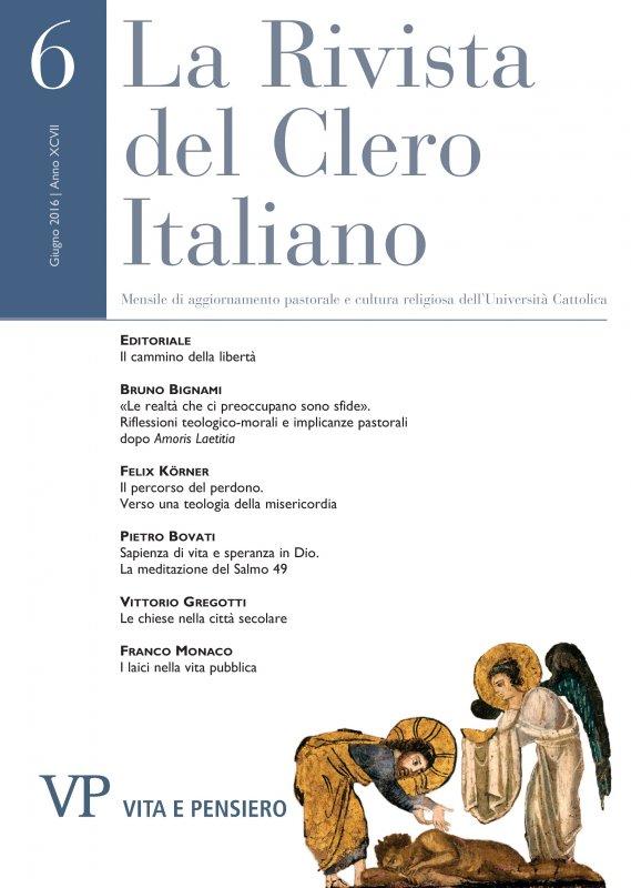 LA RIVISTA DEL CLERO ITALIANO - 2016 - 6