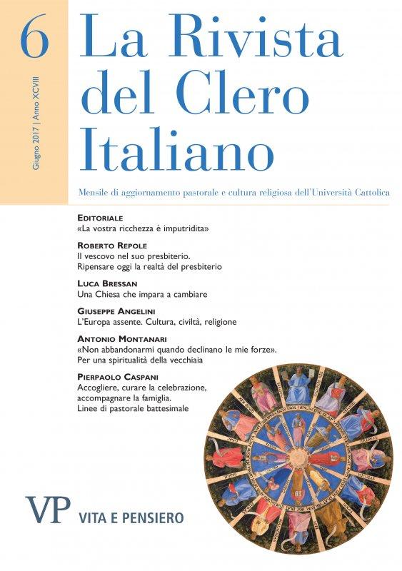 LA RIVISTA DEL CLERO ITALIANO  - 2017 - 6